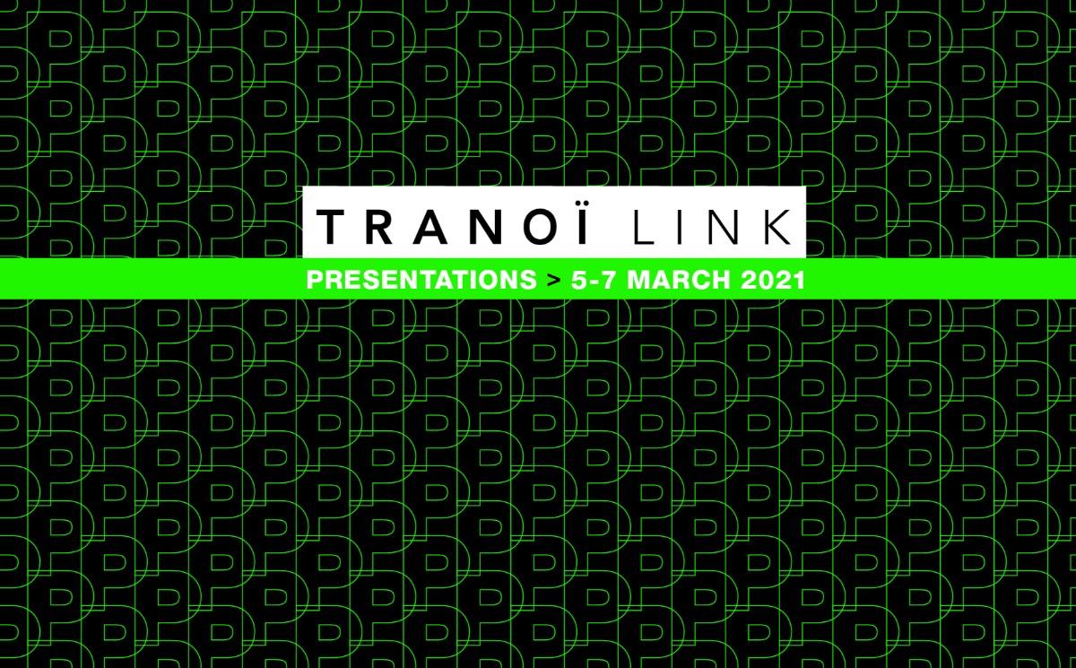 L'événement numérique Tranoï Link de retour du 5 au 7 mars 2021
